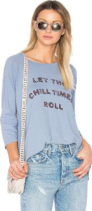 Mate The Label , Chill Times Roll Rowe Raglan